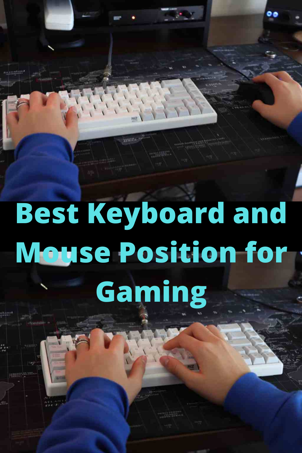 Best Keyboard and Mouse Position for Gaming